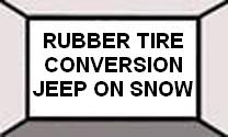 Rubber Tire conversion in 4 Inches of Snow